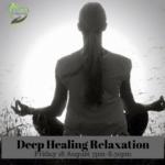Deep Healing Relaxation (10)